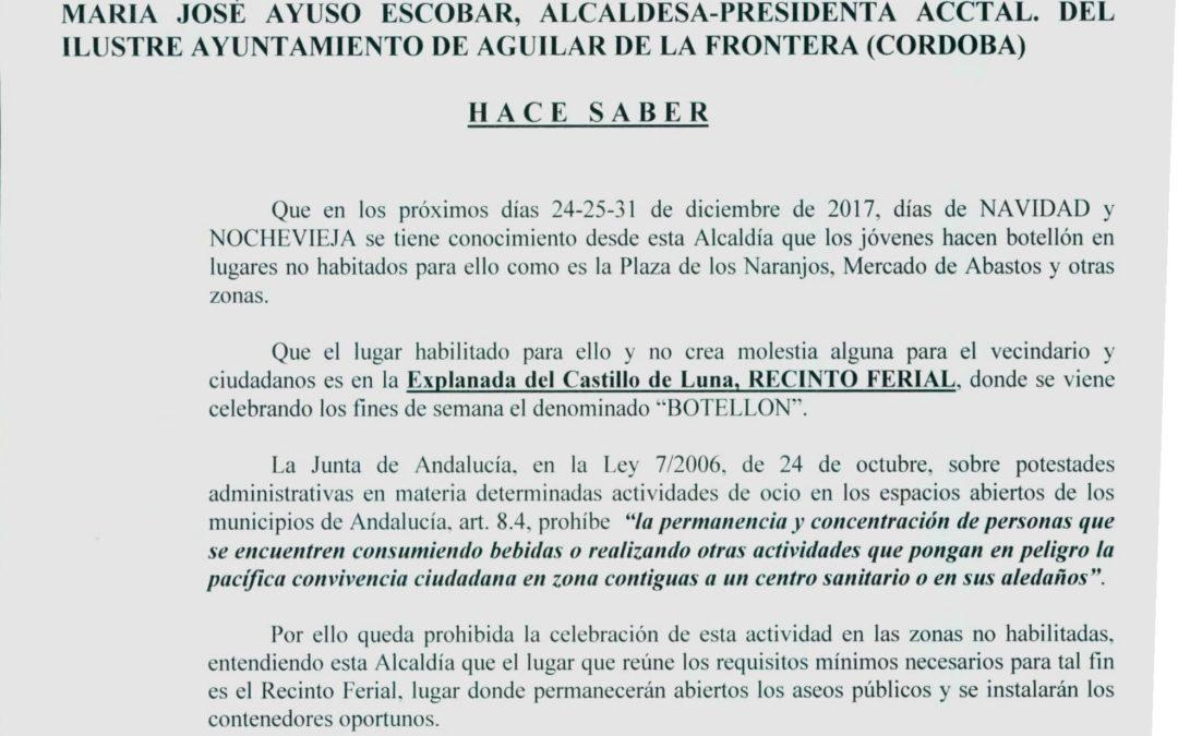 """BANDO: Los días 24,25 y 31 de diciembre de 2017, se habilitará """"La Explanada del Castillo, RECINTO FERIAL"""" para el denominado """"Botellón"""" 1"""